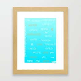Love speaks in every language Framed Art Print