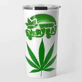 Smoke Weed Everyday ArtWork - Cool design Travel Mug