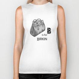B is for Birkin Biker Tank