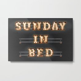 Sunday in Bed Metal Print