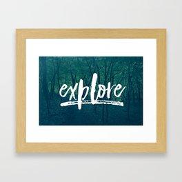 Explore: The Woods Framed Art Print