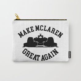 Make McLaren Great Again Carry-All Pouch