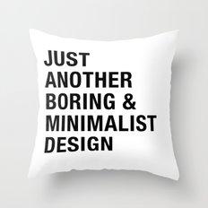 Boring and Minimalist Throw Pillow