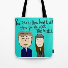 I will show you who can't time travel Tote Bag