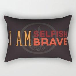 I Am Selfish, I Am Brave Rectangular Pillow