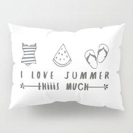 I love summer Pillow Sham