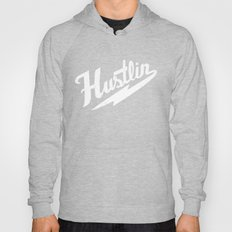 Hustlin - Black background with white image Hoody