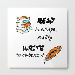 Write - Read Metal Print