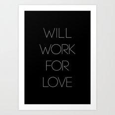 i will. Art Print