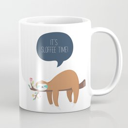 It's Sloffee Time! Coffee Mug