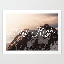 Stay High - Mt Shuksan Art Print
