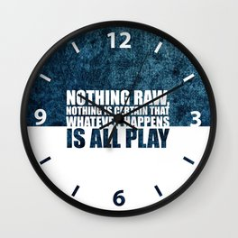 Nothing raw... Life Inspirational Quote Wall Clock