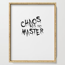 Chaos Has No Master Black Graffiti Text Serving Tray