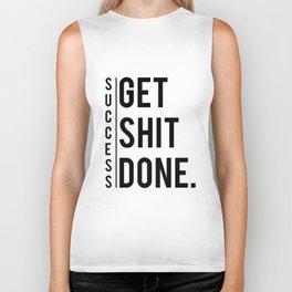 Get Shit Done Success Motivation Fitness Workout Bodybuilding Gift Biker Tank