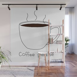 Coffee Please Wall Mural