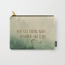 Not all those who Wander Carry-All Pouch