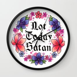 Not Today Satan Wall Clock