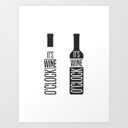 It's wine o'clock Art Print