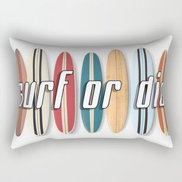Surf or Die Rectangular Pillow
