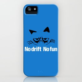 No drift No fun v6 HQvector iPhone Case