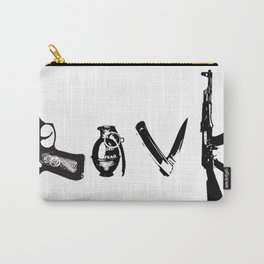 Kill to Love Carry-All Pouch