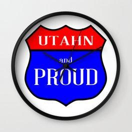 Utahn And Proud Wall Clock