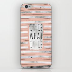 It Is What It Is (Peach) iPhone & iPod Skin