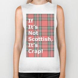 If It's Not Scottish, It's Crap! (In Plaid) Biker Tank