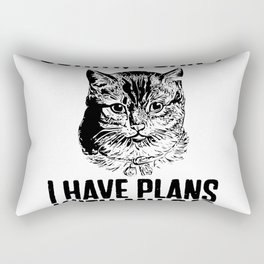 I Have Plans With My Cat Rectangular Pillow
