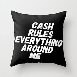 Cash Rules CREAM Throw Pillow