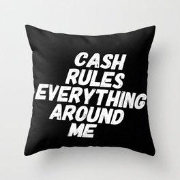 Cash Rules CREAM Throw Pillow