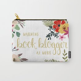 Warning Book Blogger At Work Carry-All Pouch