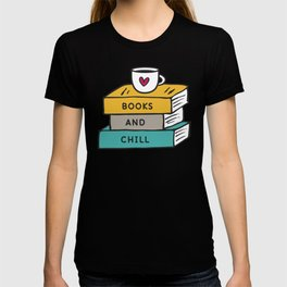 Books And Chill T-shirt