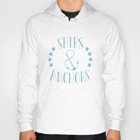 ships Hoodies featuring Ships & Anchors by Travis Passons