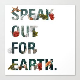Speak Out for Earth! (Oceans) Canvas Print
