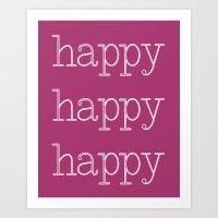 Happy Happy Happy Hot Pink Art Print