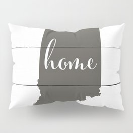 Indiana is Home - Charcoal on White Wood Pillow Sham