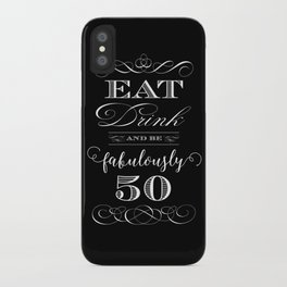 Fabulously Fifty Birthday iPhone Case