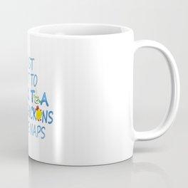 Tea, Chickens And Naps Coffee Mug