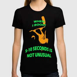 When I Boost 5-10 Seconds Is Not Unusual Neon Orange and Green T-shirt