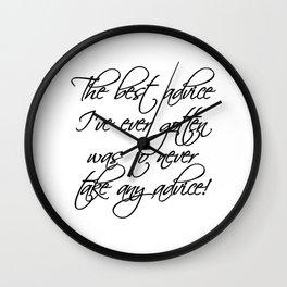 Best Advice Wall Clock