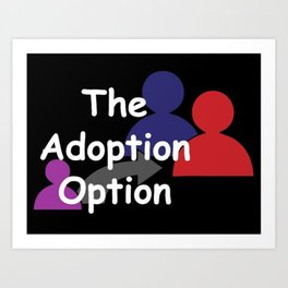"""The Adoption Option"" TV Show Logo Art Print"