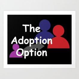 """The Adoption Option"" TV Show Logo Art Print"