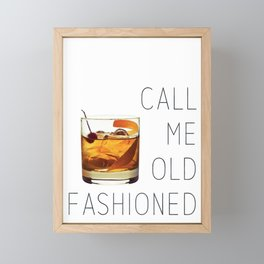 Call Me Old Fashioned Print Framed Mini Art Print