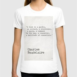 Charles Baudelaire quote about books T-shirt