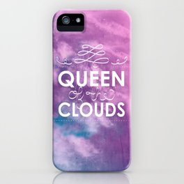 Queen of the Clouds iPhone Case