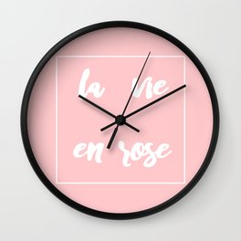 La vie en rose Wall Clock