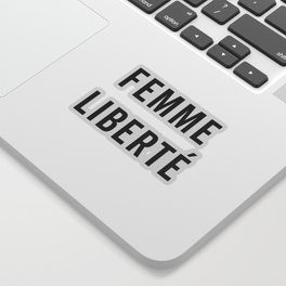 Femme Liberté Quote Sticker