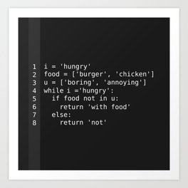 Hungry programmer Art Print