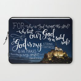 My Strong Fortress  |  2 Samuel 22:32-33 Laptop Sleeve
